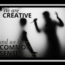 We are creative
